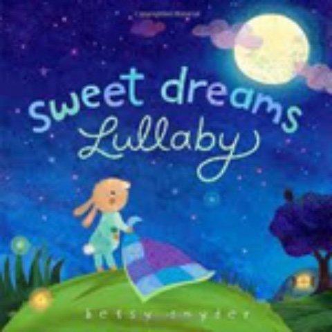 Sweet Dreams Lullaby Board Book