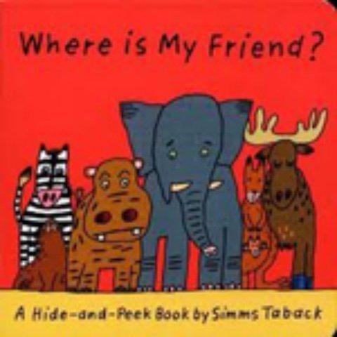 Where is My Friend?